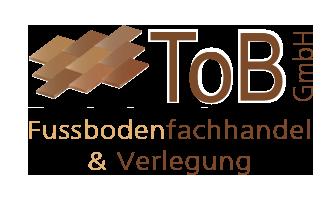 ToB GmbH Fussbodenfachhandel & Verlegung